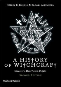 A History of Witchcraft: Sorcerers, Heretics, & Pagans