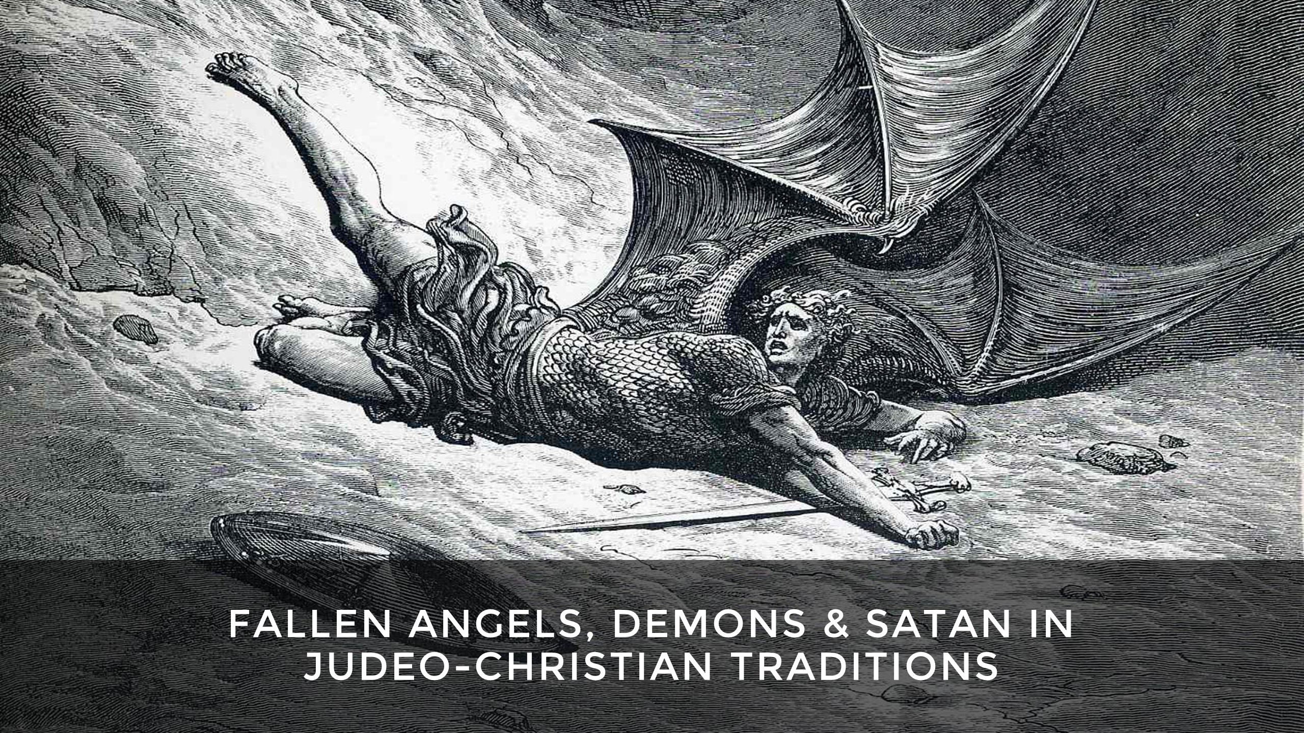 Demonology Course: Fallen Angels, Demons & Satan in Judeo-Christian  Traditions
